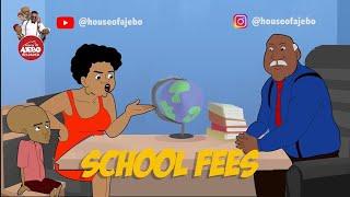 School Fees Wahala
