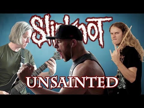 Slipknot - Unsainted - almost full band cover (2019)