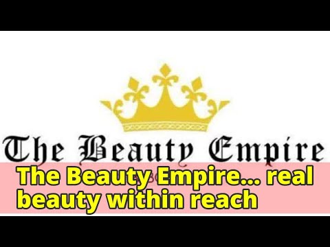 The Beauty Empire… real beauty within reach