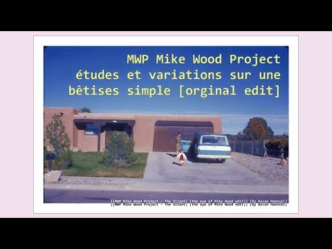[[MWP Mike Wood Project – The Silent] [the eye of Mike Wood edit]] [by Ascan Haensel]