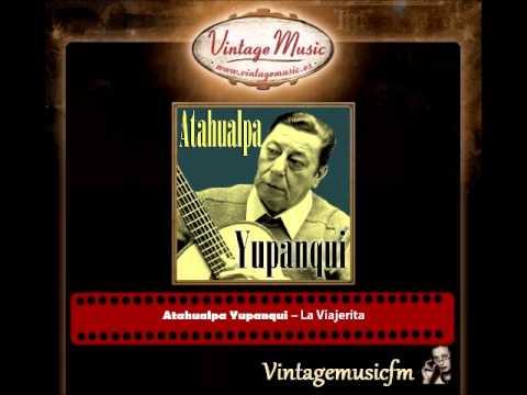 Atahualpa Yupanqui – La Viajerita
