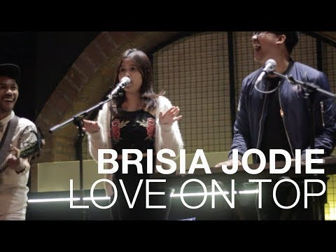 BRISIA JODIE - LOVE ON TOP (ORIGINAL BY BEYONCE)