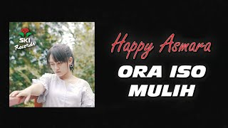 Happy Asmara - Ora Iso Mulih (Official Music Video)