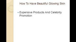 How To Have Healthy Glowing Skin Thumbnail