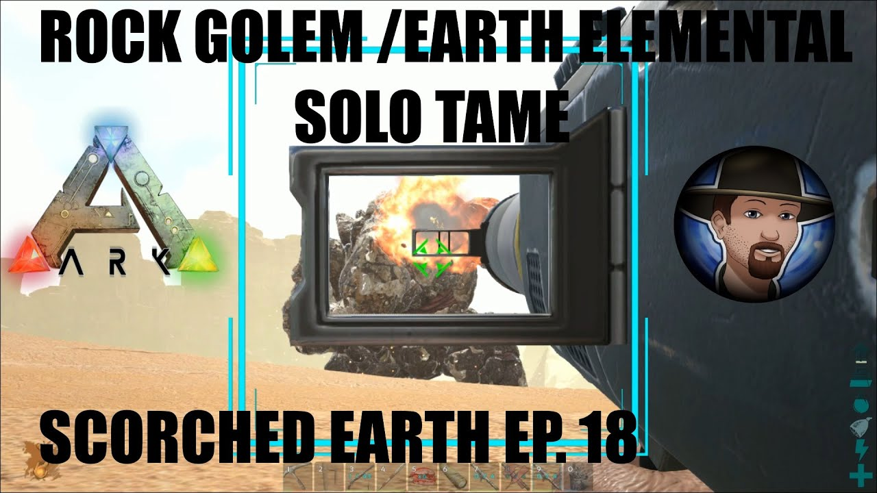 ROCK GOLEM EARTH ELEMENTAL SOLO TAME- ARK SCORCHED EARTH
