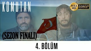 Komutan  4.Bölüm (Sezon Finali)