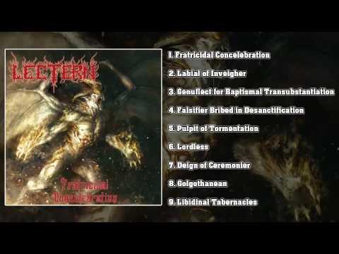Lectern - Fratricidal Concelebration (FULL ALBUM HD)