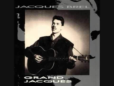 Jacques Brel - Il y a
