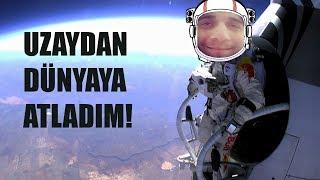 UZAYDAN ATLADIM! - REKOR KIRILDI!