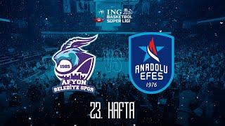 BSL 23. Hafta: HDI Sigorta Afyon Belediye Basketbol - Anadolu Efes
