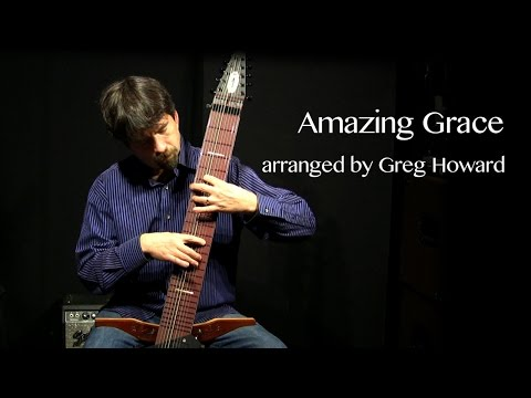 Amazing Grace on the Chapman Stick - Greg Howard