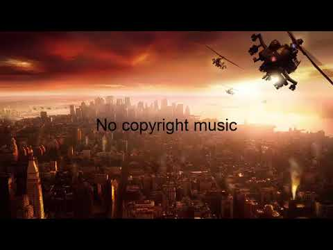 Motivating and Upbeat Background Music for   No Copyright Music 2017