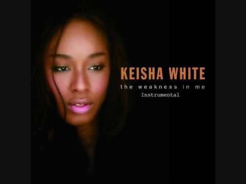 Keisha White - The Weakness In Me - Instrumental [Lyrics In Description] ♥