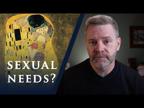 "What to Do with Your ""Sexual Needs"" as a Christian 