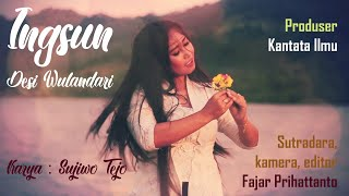 Download Lagu Ingsun - Desi Wulandari (Sujiwo Tejo Cover) mp3