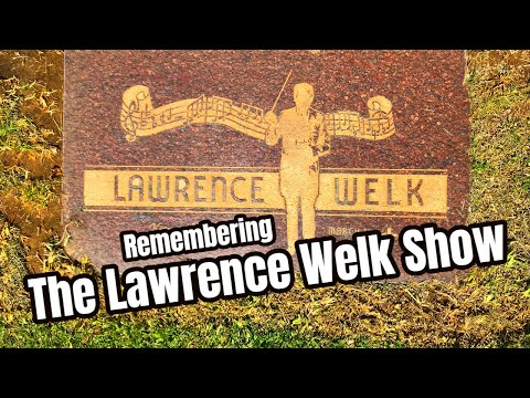 Famous Graves - THE LAWRENCE WELK SHOW Cast & Others
