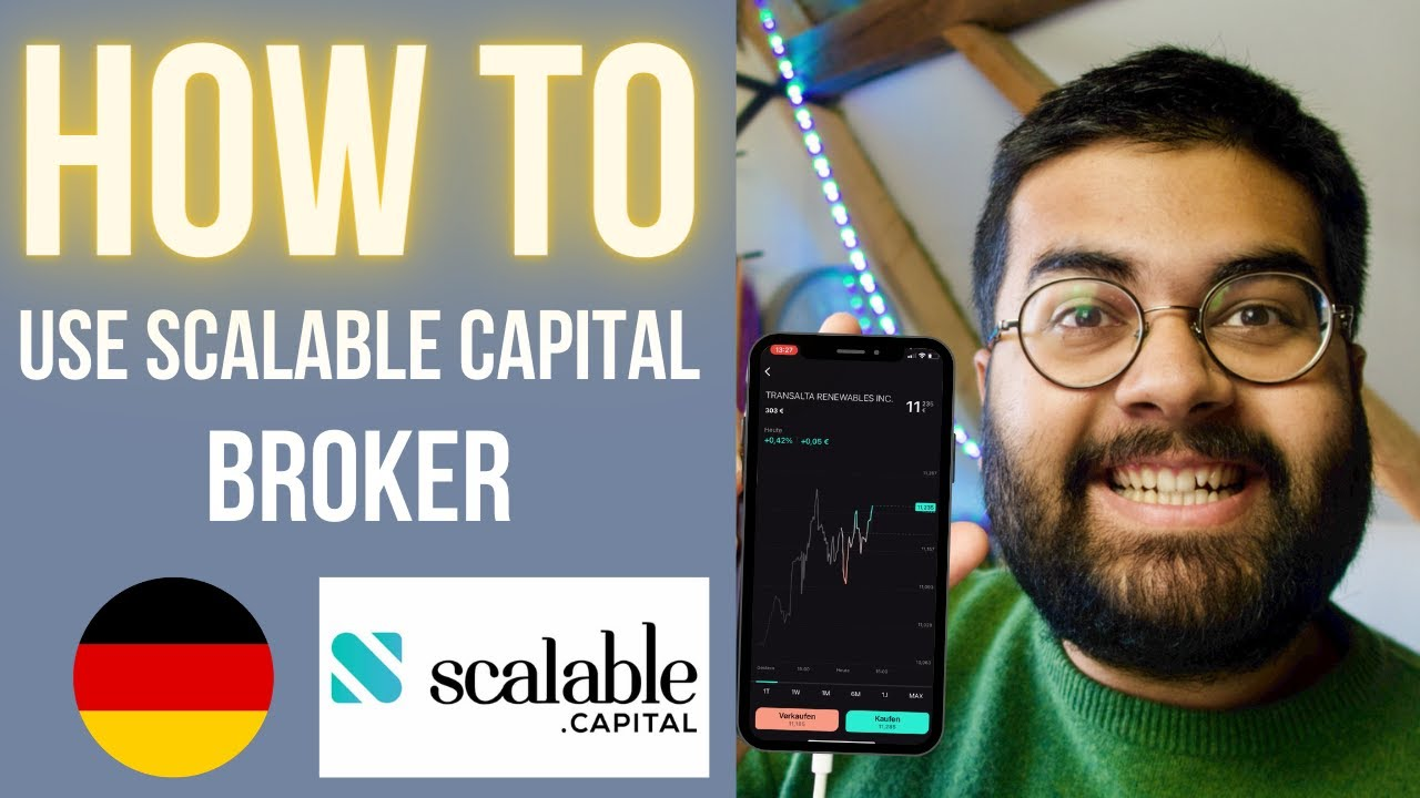 Download How to use Scalable Capital Broker App to Invest in the Stock Market