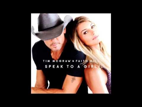 Tim McGraw & Faith Hill  Speak To A Girl