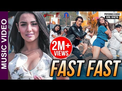 Priyanka Karki's FAST FAST | Official Music Video | ft.Sunil Chhetri by Shankar Smile/Sumi Chamling