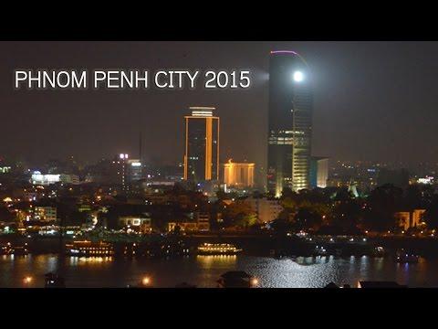 Phnom Penh City 2015, Cambodia | phnom penh skyscraper and Development