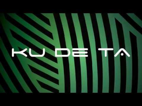 Ku De Ta - Been A Long Time