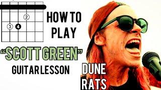 Dune Rats   Scott Green Guitar Lesson Proper Way