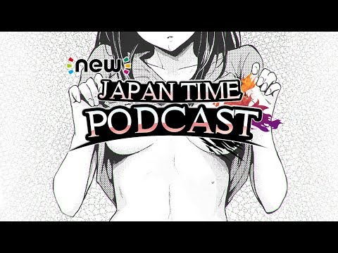 New Japan Time Podcast #4 - EYANOS TIME