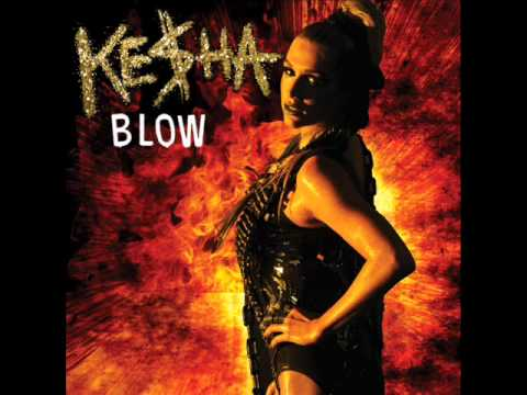 Blow lyrics kesha youtube