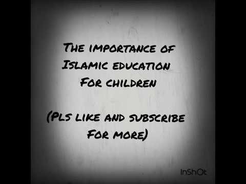 The importance of Islamic education for children