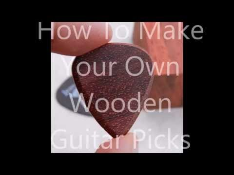 How To Make Wooden Guitar Picks