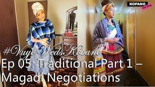 #WeddingSeason: Magadi (Lobola) Negotations | Traditional Wedding | #VuyoWedsKopano KopanoTheBlog