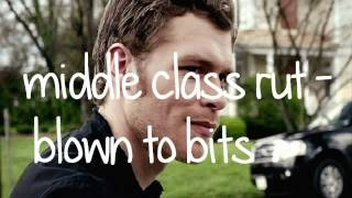 Middle Class Rut - Blown To Bits ORIGINAL! [the right one] TVD Season 3 Episode 21