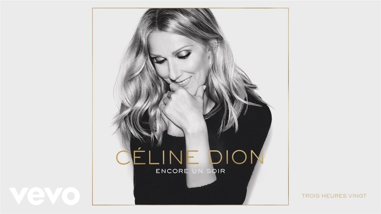 celine-dion-trois-heures-vingt-audio-celinedionvevo