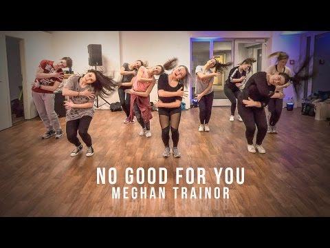No Good For You - Meghan Trainor | Choreography Jazz Funk | Katja Morozova