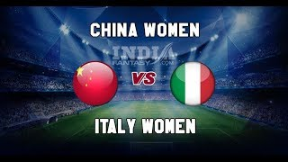 CHN w vs ITA w FIFA Woman World Cup 2019 Football Match Prediction DREAM 11