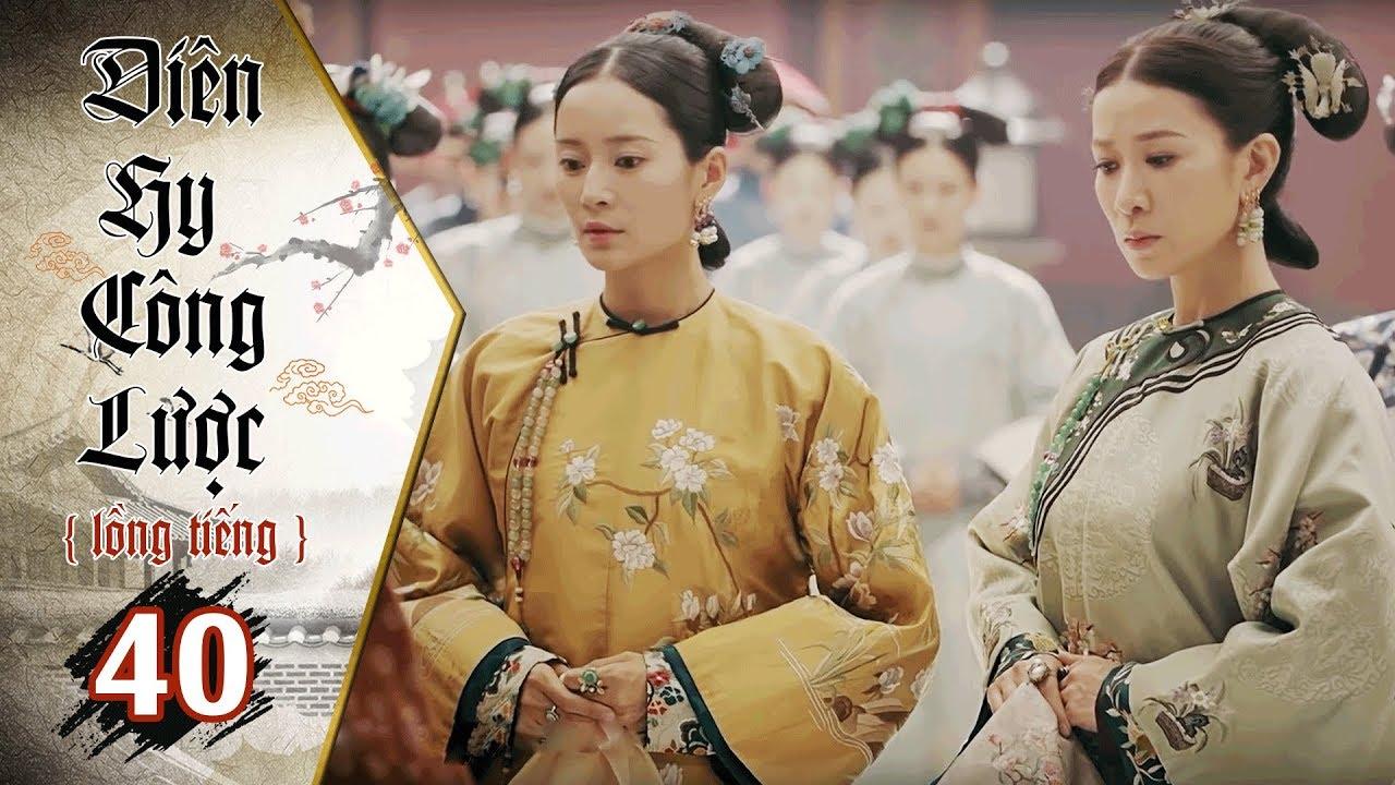 image Diên Hy Công Lược - Tập 40 (Lồng Tiếng) | Phim Bộ Trung Quốc Hay Nhất 2018 (17H, thứ 2-6 trên HTV7)