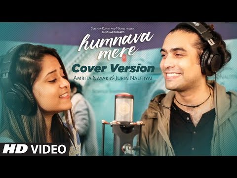 Cover Version : Humnava Mere Song  Jubin Nautiyal  Amrita Nayak