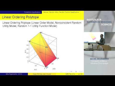 "Michel Regenwetter - ""Random Utility and Probabilistic Choice"""