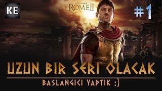 Total War: ROME 2 Türkçe - Uzun bir seri olacak, başlangıcı yaptık :) - (Bölüm 1)