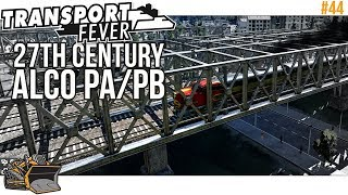 Alco PA/PB in the 27th century   Transport Fever Mainline #44