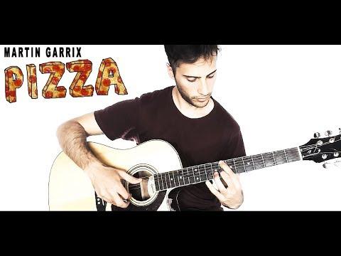 Martin Garrix - Pizza (Guitar Cover)