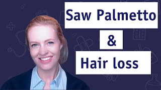 Saw Palmetto For Hair loss 🌴