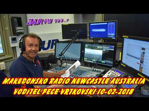 MAKEDONSKO RADIO 2NUR 103.7 FM NEWCASTLE AUSTRALIA 10 02 2018