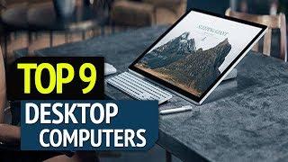TOP 9: Best Desktop Computers 2018
