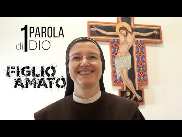 FIGLIO AMATO - 1Parola di Dio - Una parola per Te