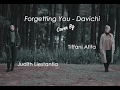 Forgetting You (OST Scarlet Heart: Ryeo) - Davichi (Cover By Tiffani Afifa Feat. Judith Liestantia)