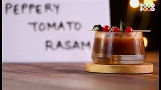 Mummy Ka Magic | Peppery Tomato Rasam Recipe | Chef Amrita Raichand | Refreshing Recipes