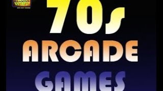Top 10 Video Arcade Games of the 70