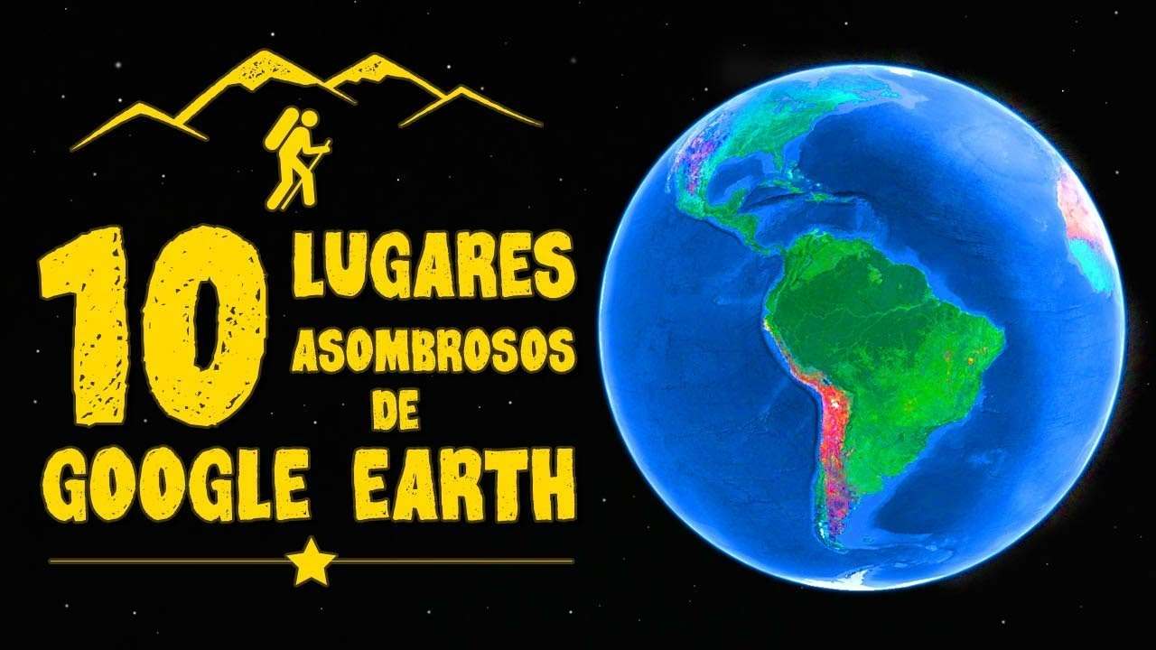 10 Lugares Asombrosos De Google Earth Maps 2020 Youtube