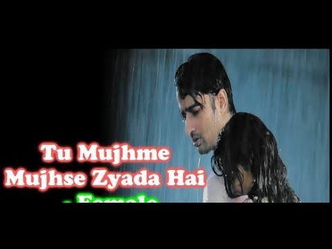Tu Mujhme Mujhse Jyada Hai | Letest Hindi Song |...